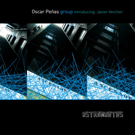 Oscar Peñas group introducing Javier Vercher Astronautus Jazz Barcelona ciudad condal Spanish jazz music fresh sound records