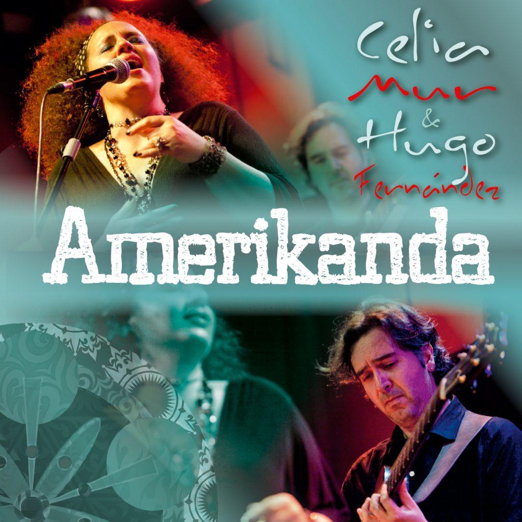 Amerikanda Celia Mur Hugo Fernandez South American music folklore folclore landó chacarera jazz Spanish jazz